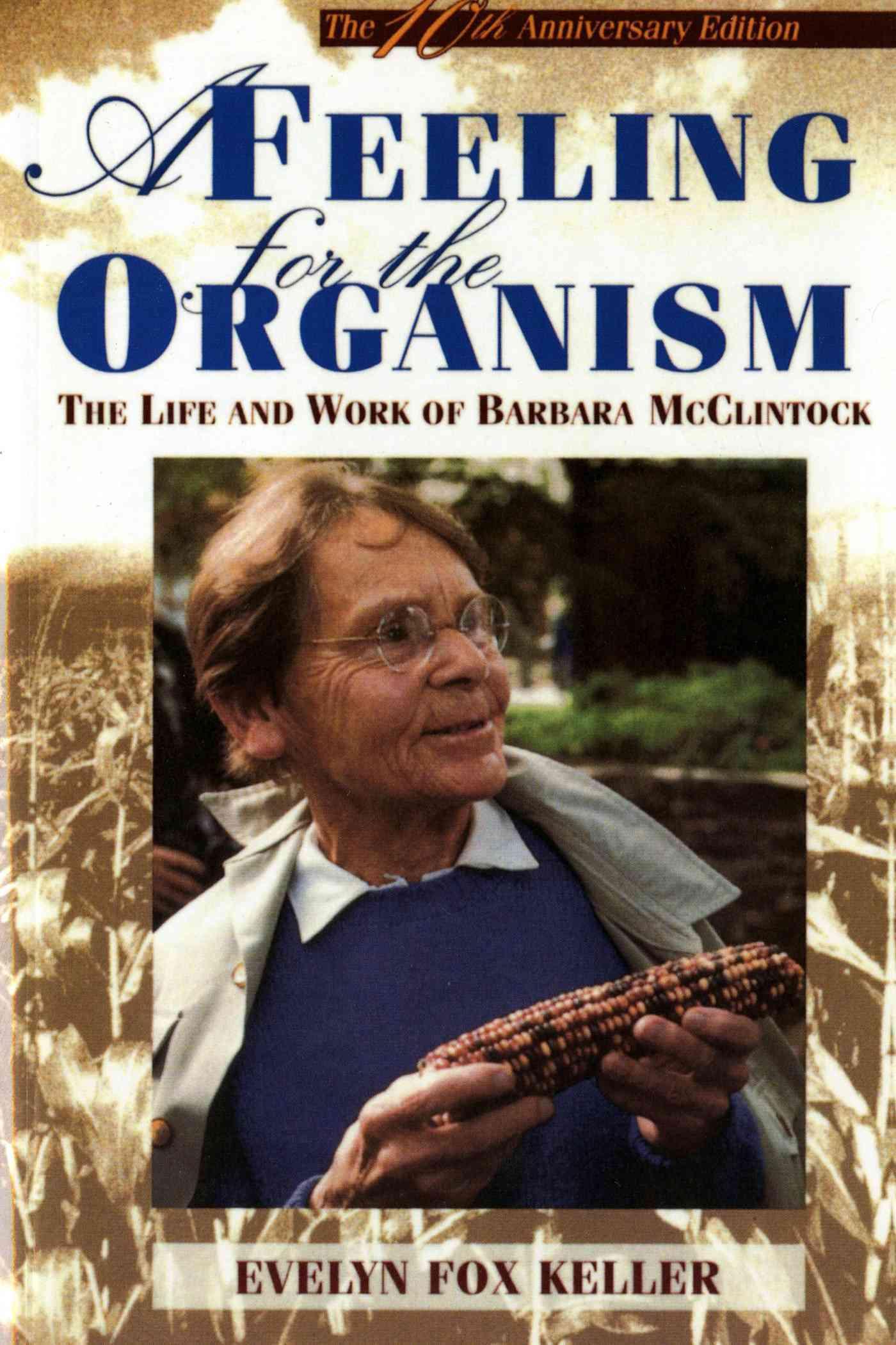 Feeling for the Organism By Keller, Evelyn Fox