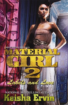 Material Girl 2 By Ervin, Keisha